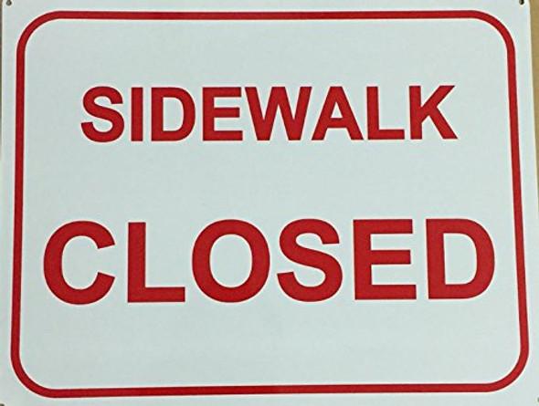 Sidewalk Closed Sign ( Aluminum 12