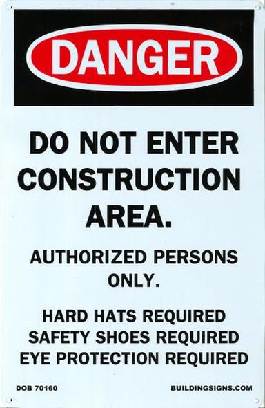 DANGER DO NOT ENTER CONSTRUCTION AREA