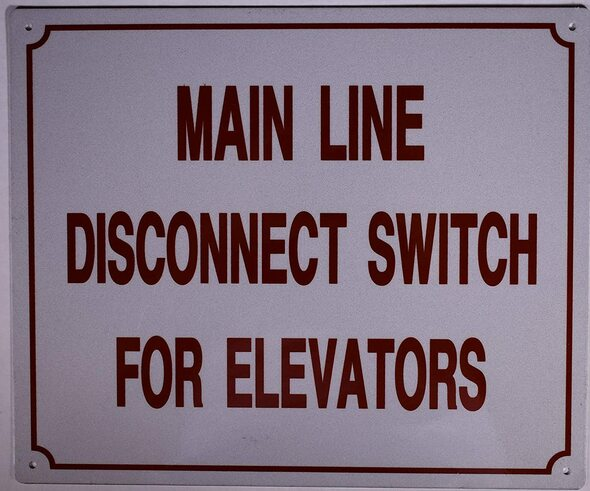 SIGNS Main LINE Disconnect Switch for Elevators
