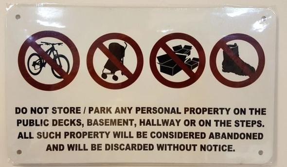 No Storage in Hallway Sign (