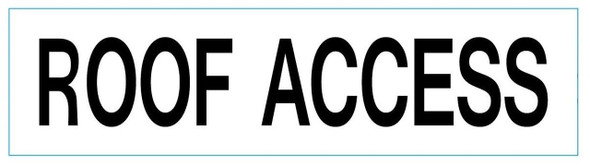 ROOF ACCESS SIGN (WHITE, ALUMINUM SIGNS