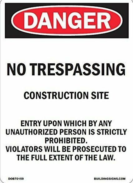 NO TRESPASSING CONSTRUCTION SITE Sign( Aluminum)-(ref062020)