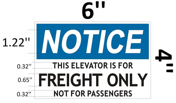 SIGNS Notice This Elevator is for Freight