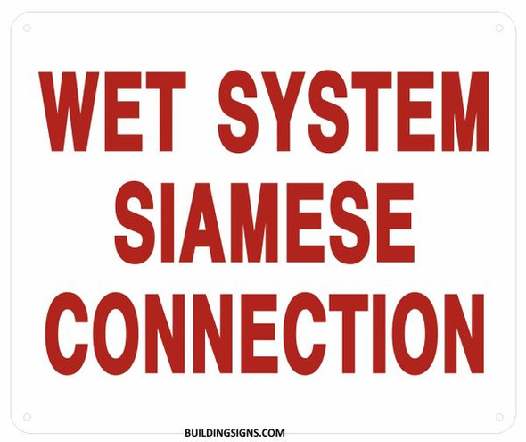 SIGNS Wet System Siamese Connection Sign (White,