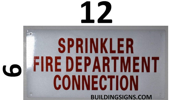 SIGNS Sprinkler FIRE Department Connection Sign (Aluminium