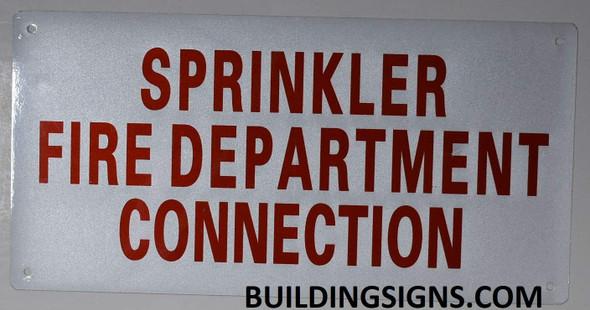 Sprinkler FIRE Department Connection Sign (Aluminium