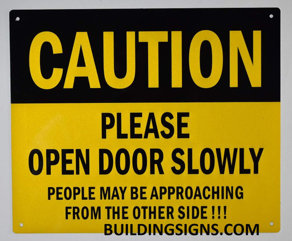 Caution Please Open Door Slowly Sign