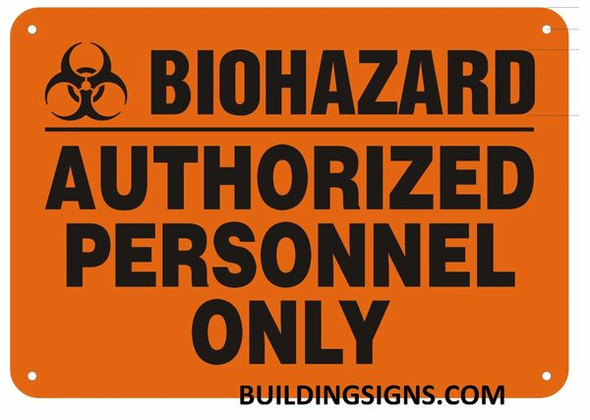 """SIGNS Warning Sign""""Biohazard Authorized Personnel Only"""" Orange"""