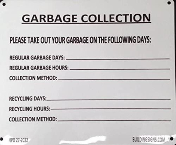 GARBAGE COLLECTION SIGN (ALUMINUM SIGNS 7X8.5)-El