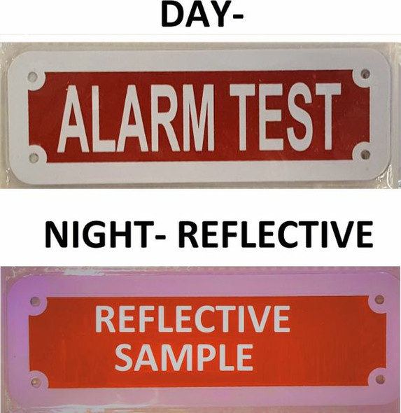 SIGNS ALARM TEST SIGN ( Red reflective,ALUMINIUM