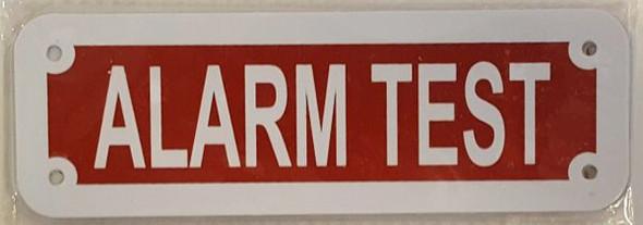 ALARM TEST SIGN ( Red reflective,ALUMINIUM