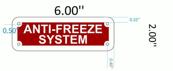 SIGNS ANTI FREEZE SYSTEM( Red reflective ALUMINIUM