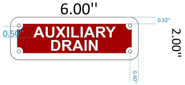 SIGNS AUXILIARY DRAIN SIGN (Reflective red, ALUMINUM