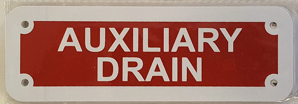 AUXILIARY DRAIN SIGN (Reflective red, ALUMINUM