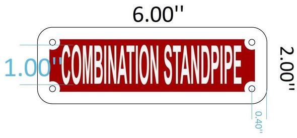 SIGNS COMBINATION STANDPIPE SIGN ( ALUMINIUM 2X6
