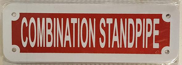 COMBINATION STANDPIPE SIGN ( ALUMINIUM 2X6