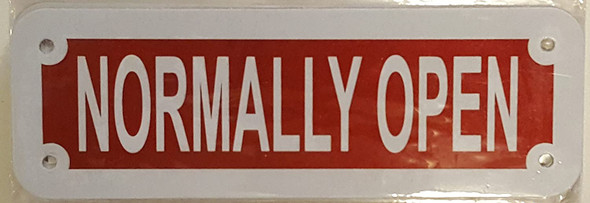 NORMALLY OPEN SIGN (RED REFLECTIVE ,