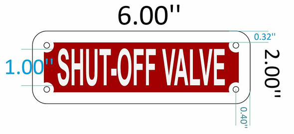 SIGNS SHUT OFF VALVE SIGN (RED REFLECTIVE