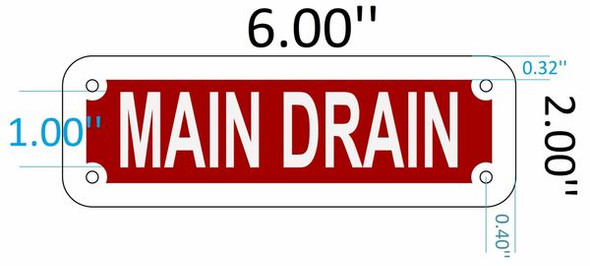 SIGNS MAIN DRAIN SIGN (RED REFLECTIVE ,