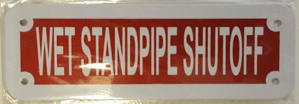 WET STANDPIPE SHUTOFF SIGN (RED REFLECTIVE