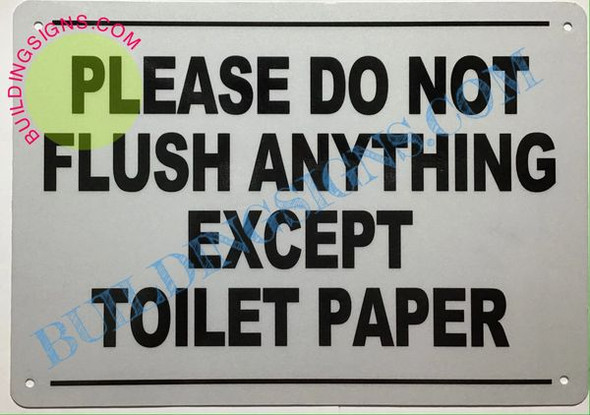 Please Do Not Flush Anything Except