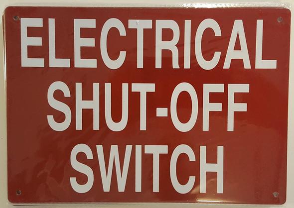 ELECTRICAL SHUT OFF SWITCH SIGN (Aluminium