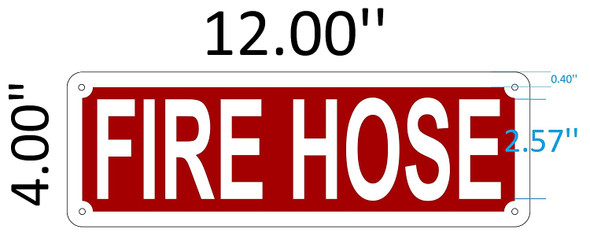 SIGNS Fire Hose sign (Aluminium Reflective Signs,