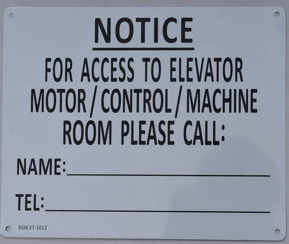Notice for Access to Elevator Motor/Control/Machine