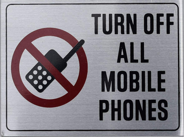 SIGNS Turn Off All Mobile Phones Sign-Silver