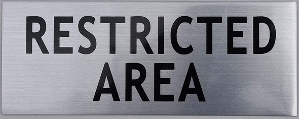Restricted Area Sign -Silver (Brushed Aluminum,
