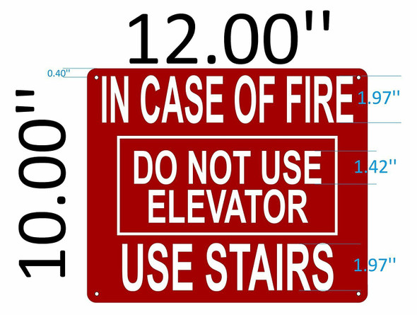 SIGNS IN CASE FIRE DO NOT USE