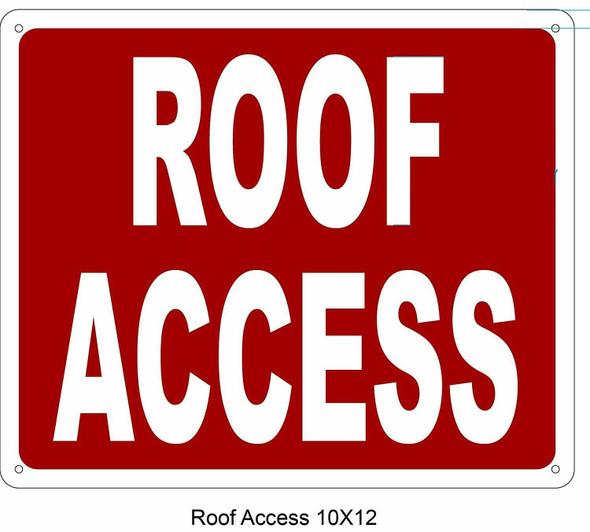 ROOF ACCESS SIGN (Aluminium Reflective ,