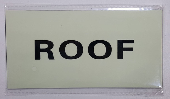 ROOF SIGN - PHOTOLUMINESCENT GLOW IN