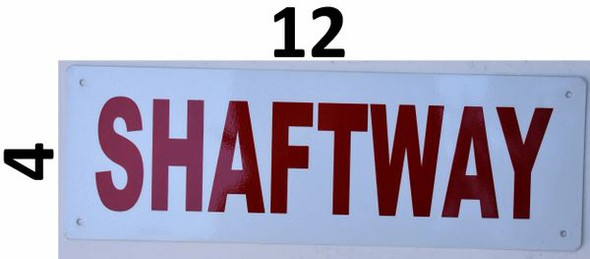 SIGNS SHAFTWAY SIGN (Aluminium Reflective Signs, wHITE