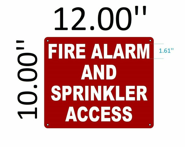 SIGNS FIRE ALARM AND SPRINKLER ACCESS SIGN