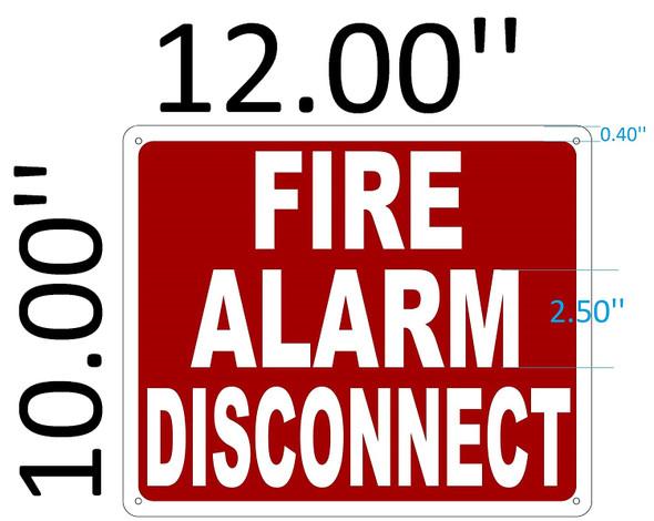 SIGNS FIRE ALARM DISCONNECT SIGN - (Aluminium