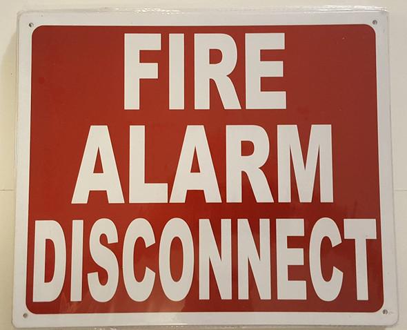 FIRE ALARM DISCONNECT SIGN - (Aluminium