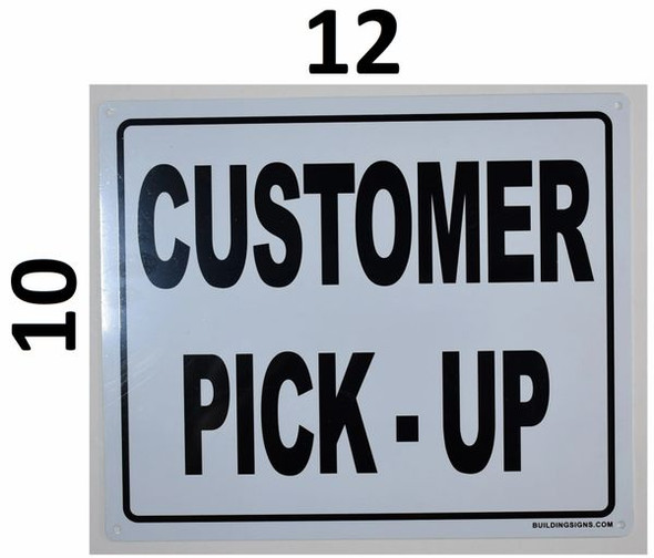 SIGNS Customer Pick UP Sign -(White, Rust