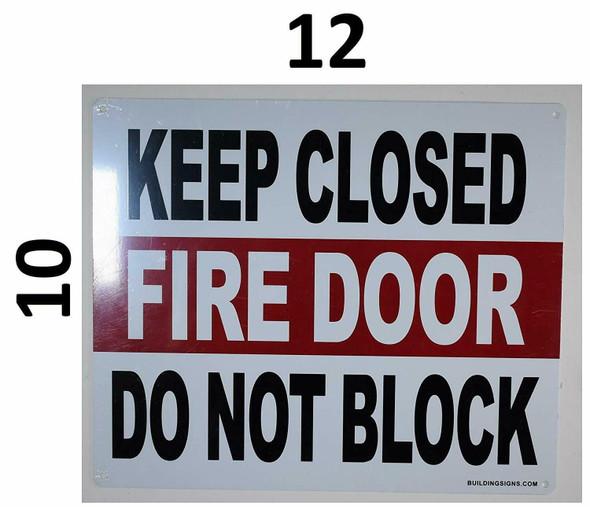 SIGNS Keep Closed FIRE Door DO NOT
