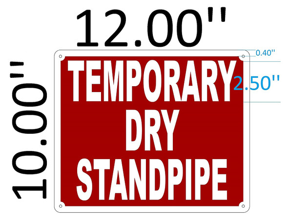 SIGNS TEMPORARY DRY STANDPIPE SIGN(Aluminium Reflective ,