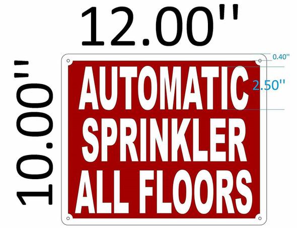 SIGNS AUTOMATIC SPRINKLER ALL FLOORS SIGN (Aluminium