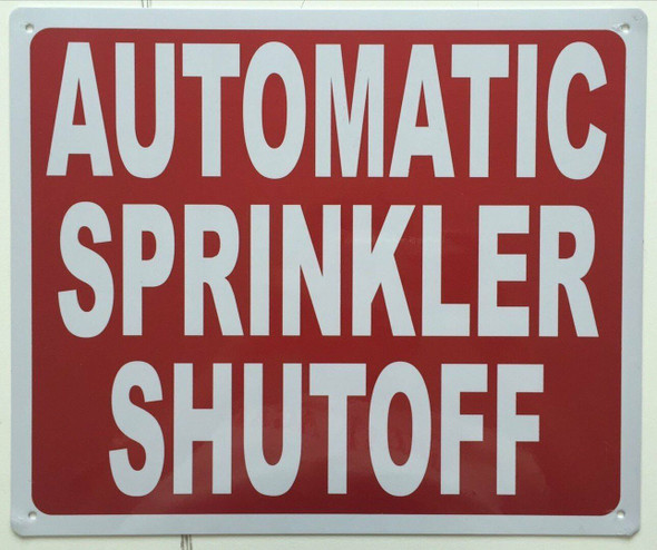 AUTOMATIC SPRINKLER SHUTOFF SIGN (Aluminium Reflective,