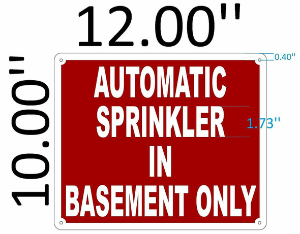 SIGNS AUTOMATIC SPRINKLER IN BASEMENT ONLY SIGN