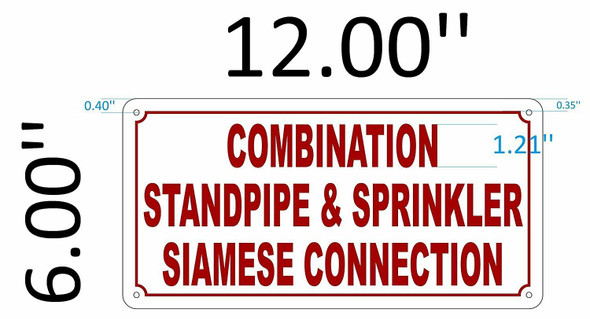 SIGNS Combination Standpipe & Sprinkler Siamese Connection