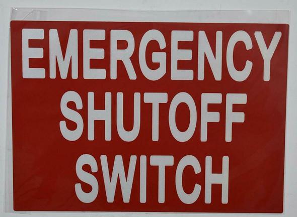 EMERGENCY SHUTOFF SWITCH SIGN (STICKER 7X10)