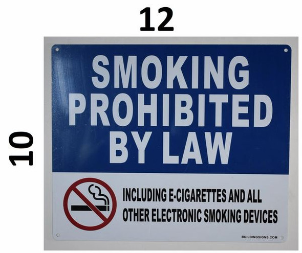 SIGNS Smoking Prohibited by Law Including e-Cigarettes