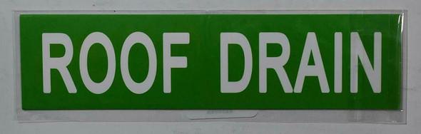 ROOF DRAIN SIGN (STICKER 2X8) GREEN-(ref062020)