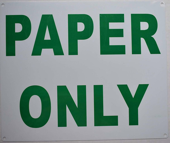 SIGNS Paper ONLY Sign (Aluminium, 10x12)-(ref062020)