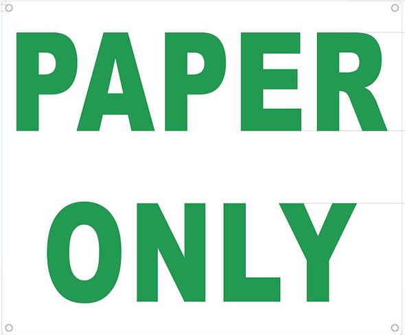 Paper ONLY Sign (Aluminium, 10x12)-(ref062020)