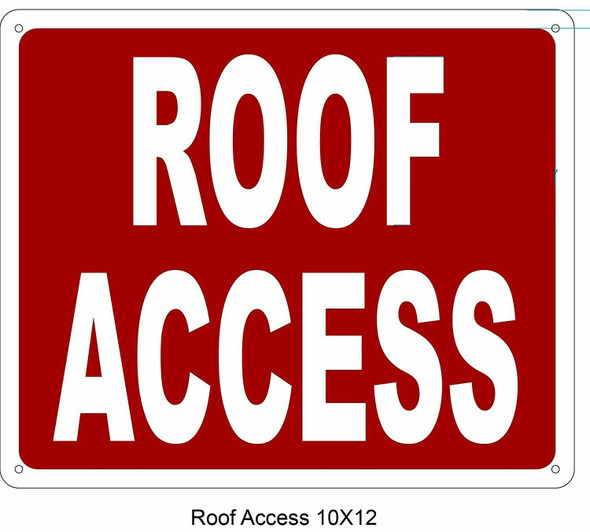 SIGNS ROOF ACCESS SIGN- REFLECTIVE !!! (ALUMINUM